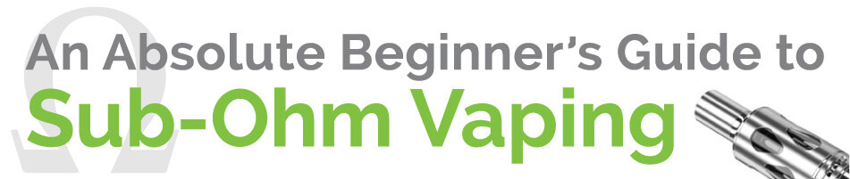 Guide to Sub-Ohm Vaping