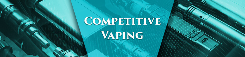 Competitive Vaping
