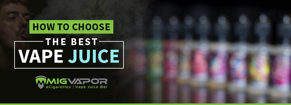 choose the best e juice