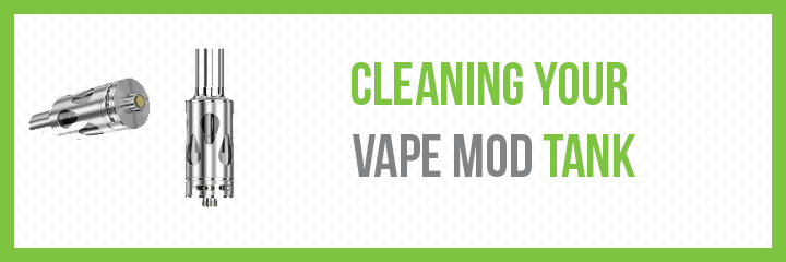 how to clean vape mods