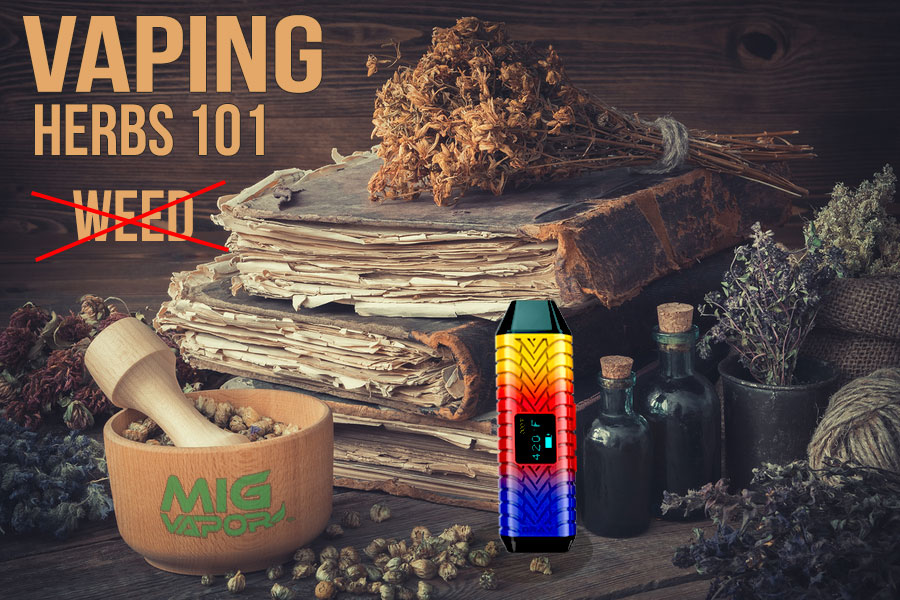 Guide To Herbs For Smoking And Vaping - Mig Vaping Blog